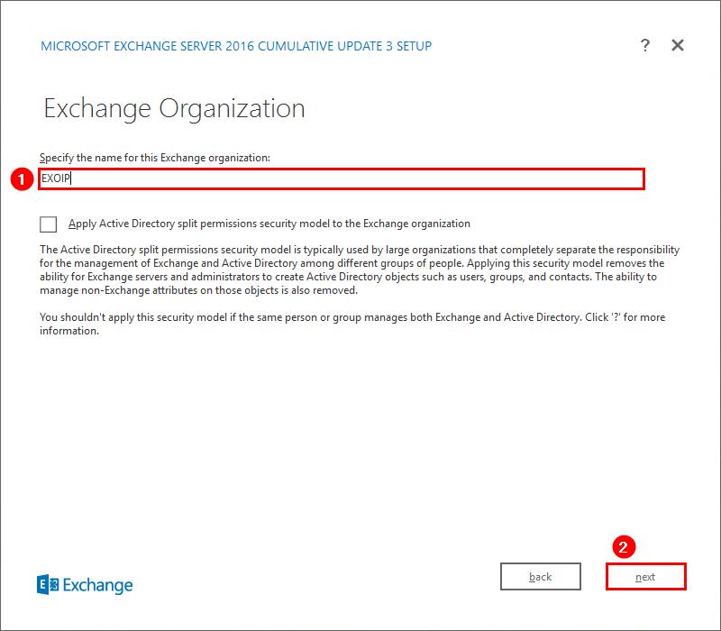 Install Exchange Server 2016 Exchange Organization