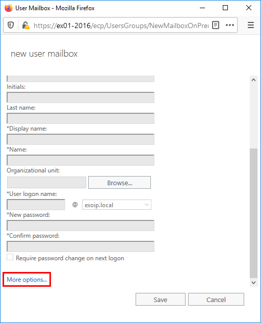 Create user mailbox in Exchange 2016 more options