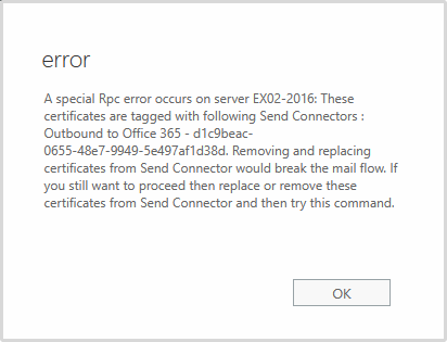 Error these certificates are tagged with following Send Connectors Outbound to Office 365